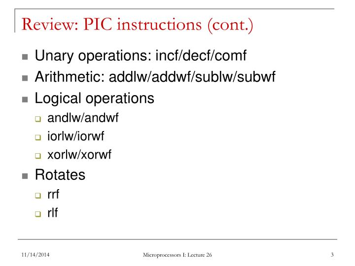 Review: PIC instructions (cont.)