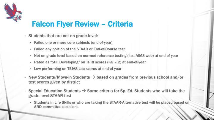 Falcon Flyer Review – Criteria