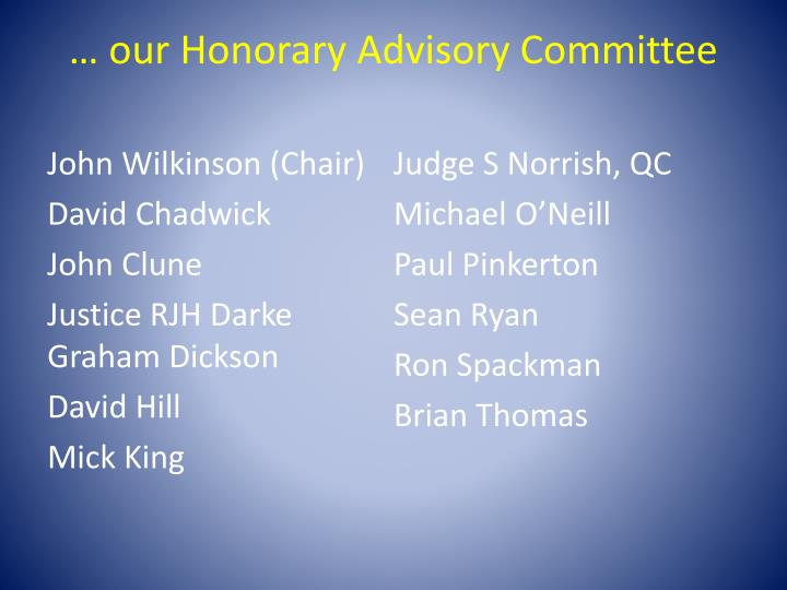… our Honorary