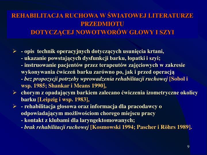 REHABILITACJA RUCHOWA W ŚWIATOWEJ LITERATURZE PRZEDMIOTU