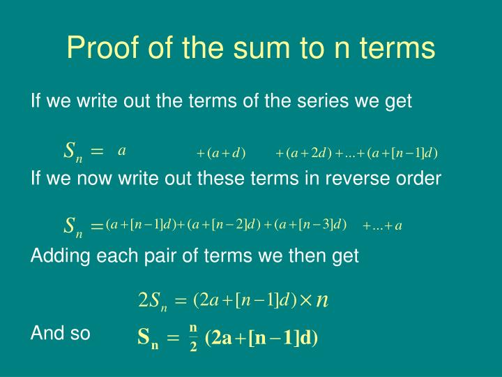 Proof of the sum to n terms