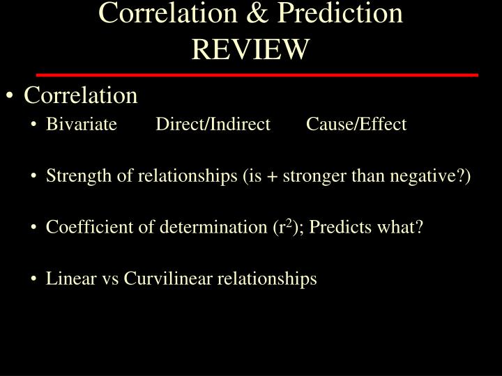 Correlation prediction review