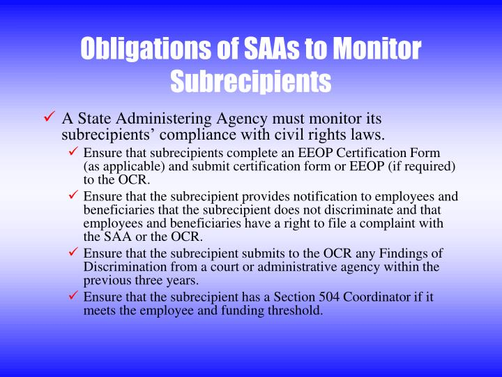 Obligations of SAAs to Monitor Subrecipients