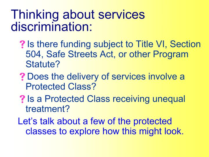 Thinking about services discrimination: