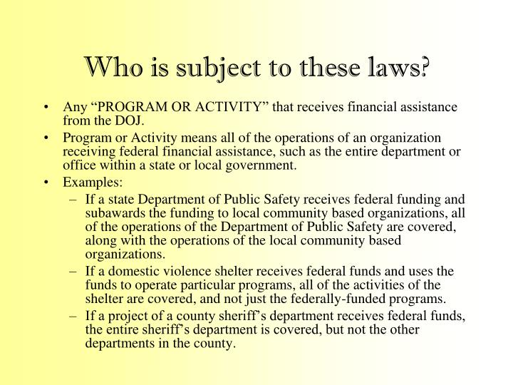 Who is subject to these laws?