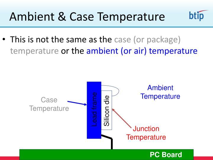 Ambient & Case Temperature