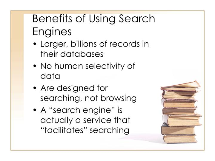 Benefits of Using Search Engines