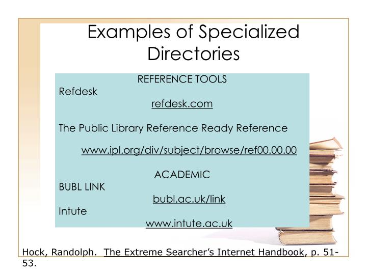 Examples of Specialized Directories