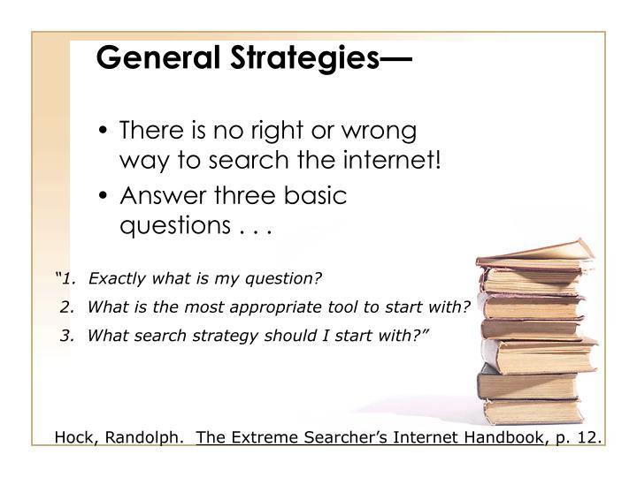 General Strategies—