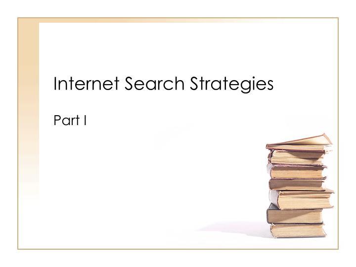 Internet Search Strategies