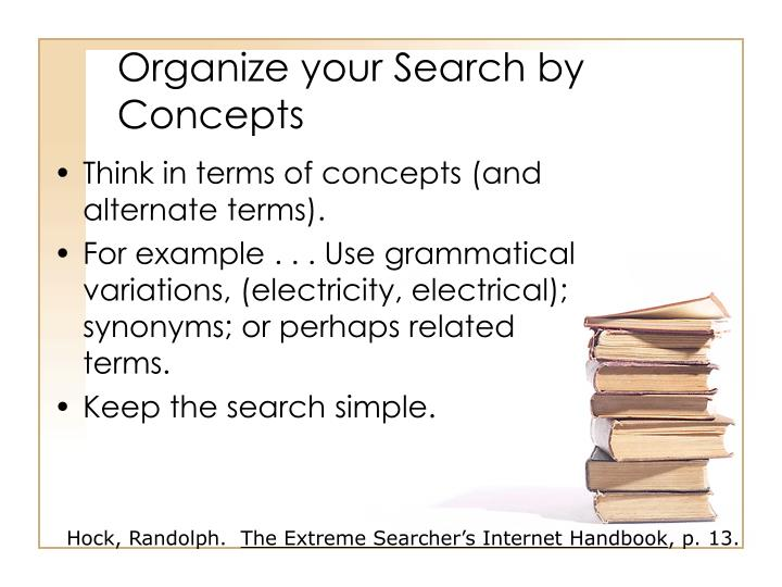 Organize your Search by Concepts