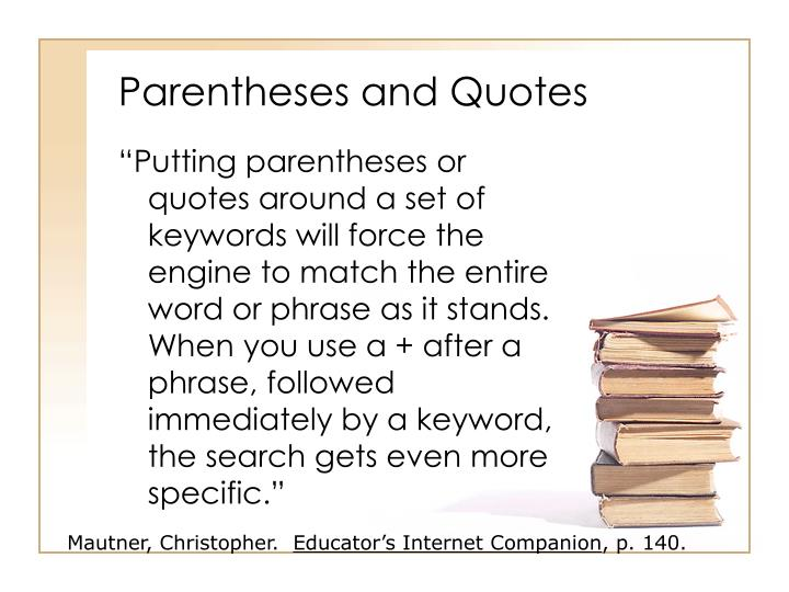 Parentheses and Quotes