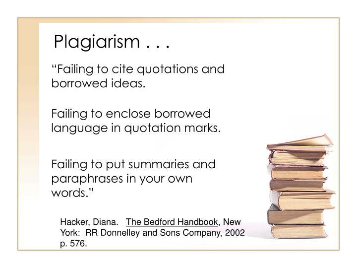 Plagiarism . . .