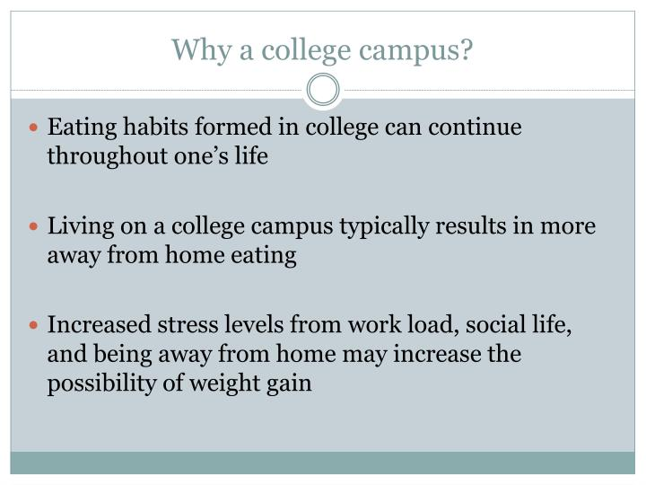 Why a college campus?