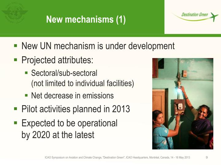 New mechanisms (1)