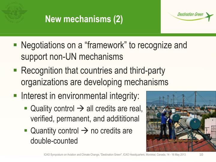 New mechanisms (2)