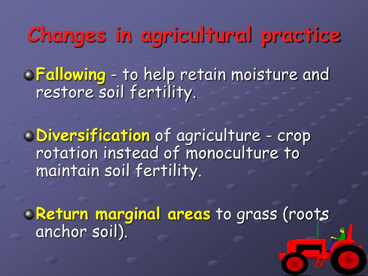 Changes in agricultural practice
