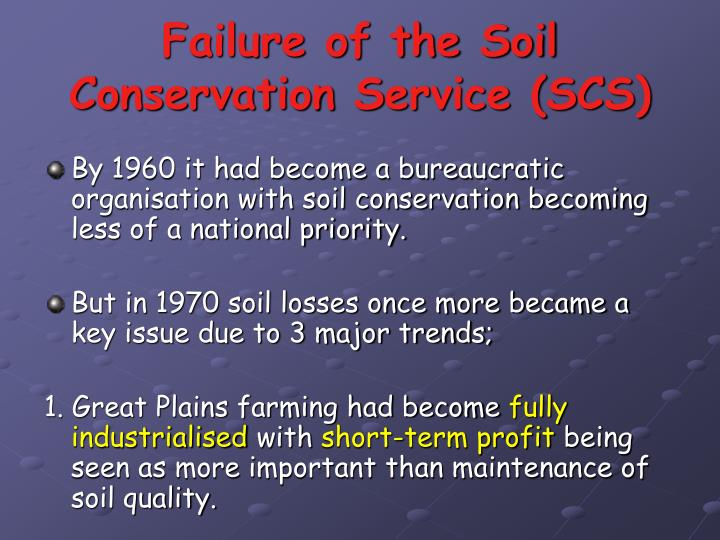 Failure of the Soil Conservation Service (SCS)