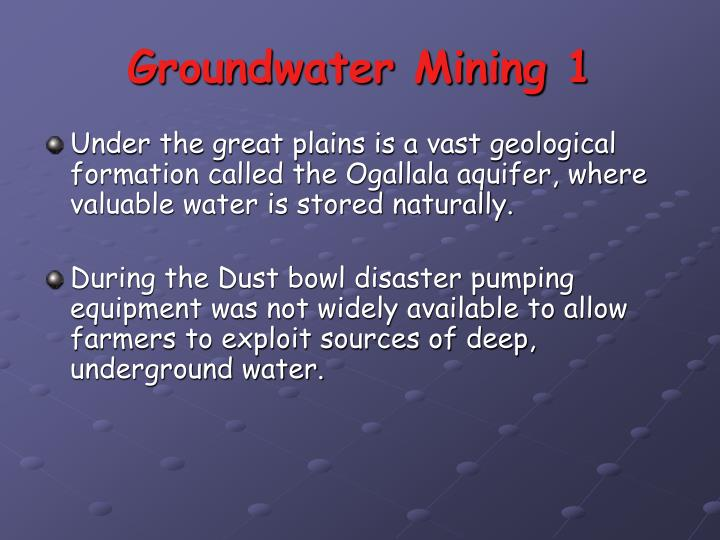 Groundwater Mining 1