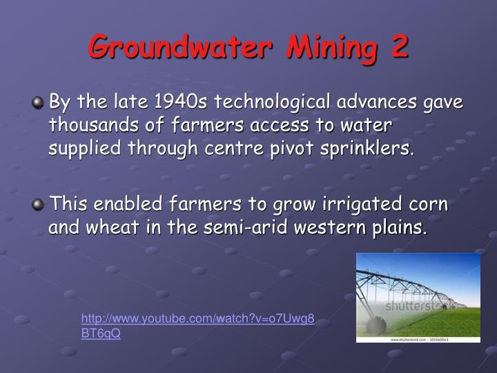 Groundwater Mining 2