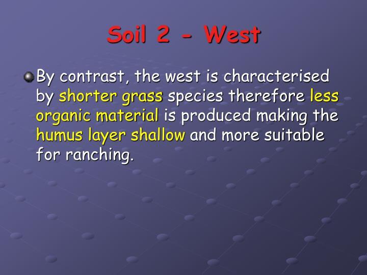 Soil 2 - West