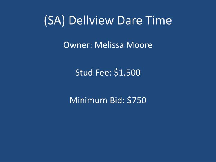 (SA) Dellview Dare Time