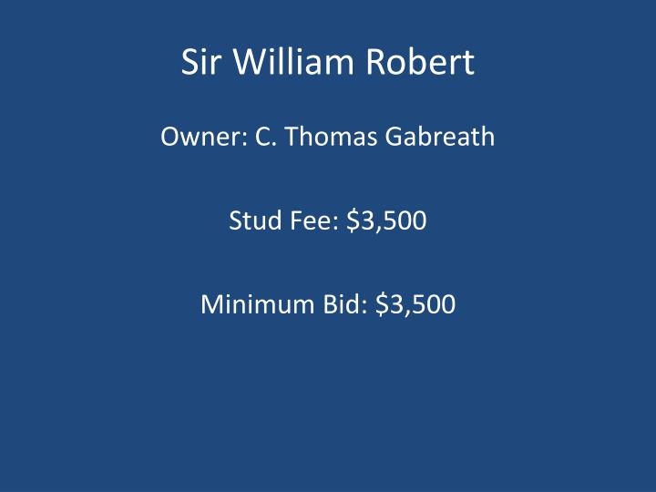 Sir William Robert