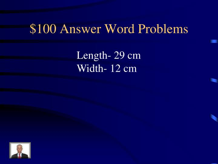 $100 Answer Word Problems