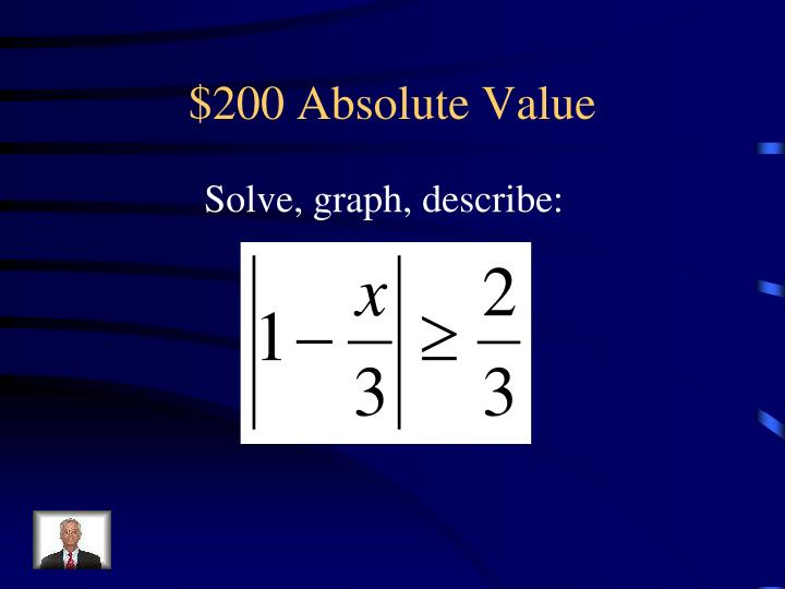 $200 Absolute Value