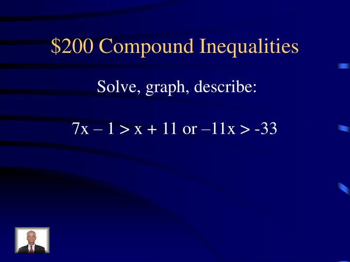 $200 Compound Inequalities