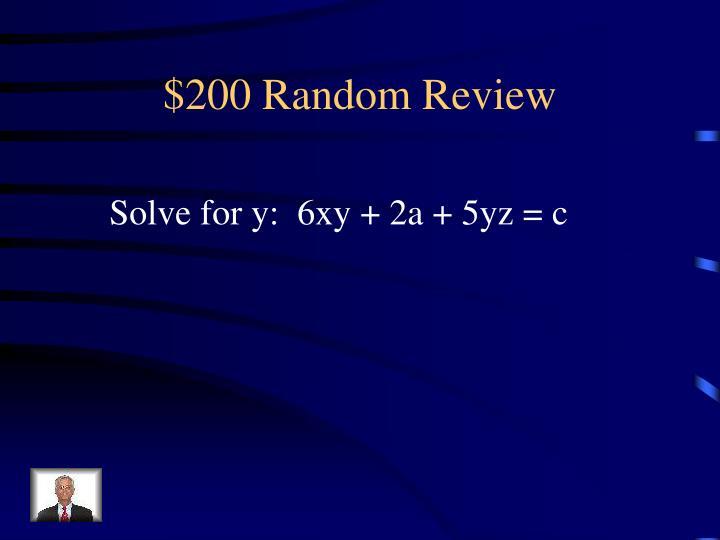 $200 Random Review