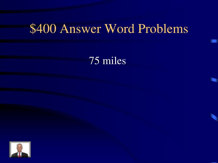 $400 Answer Word Problems
