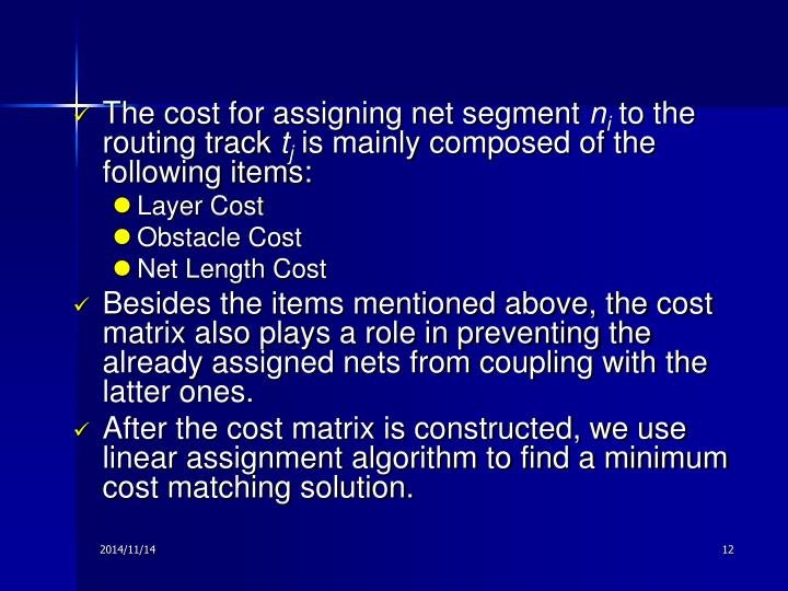 The cost for assigning net segment
