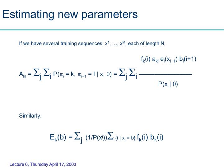 Estimating new parameters