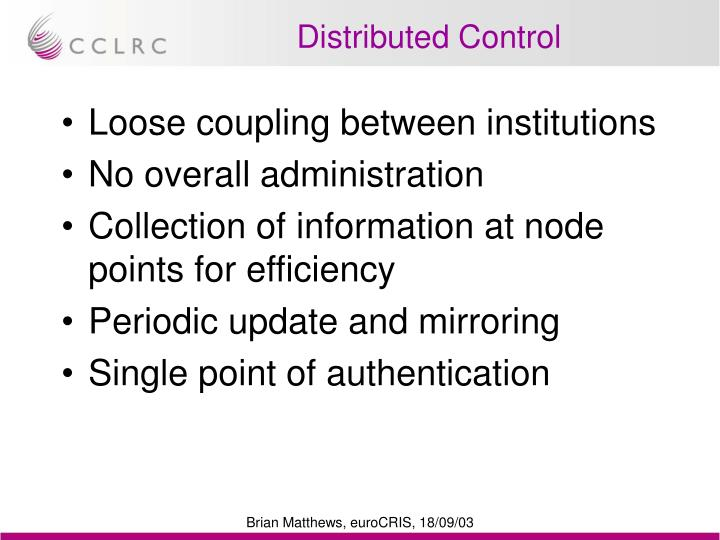 Distributed Control