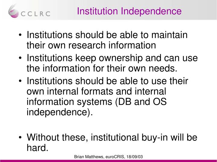 Institution Independence