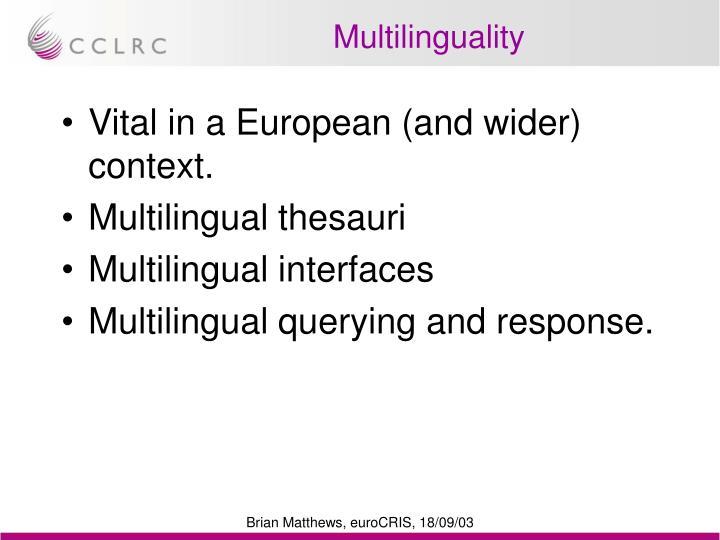 Multilinguality