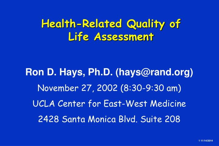 Health related quality of life assessment