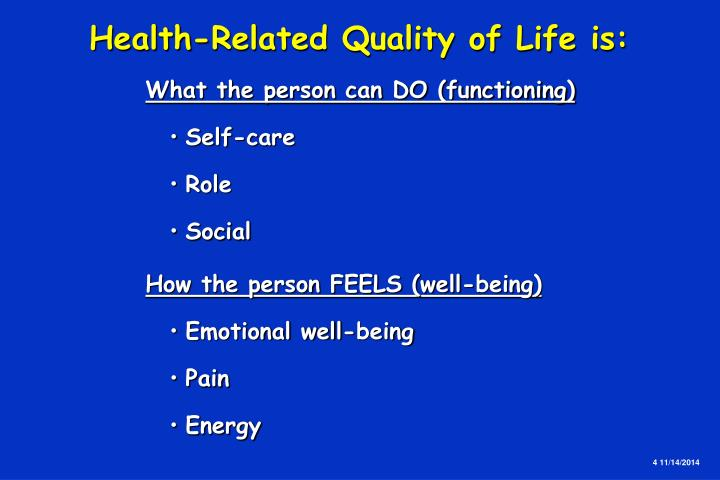 Health-Related Quality of Life is: