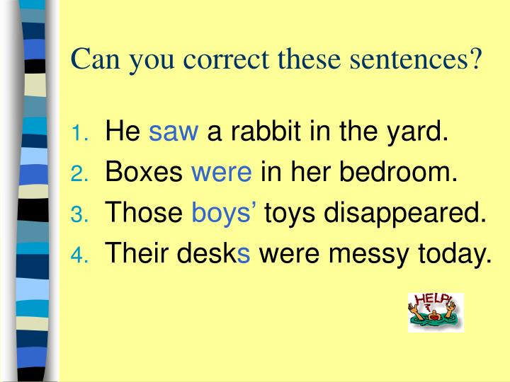 Can you correct these sentences?