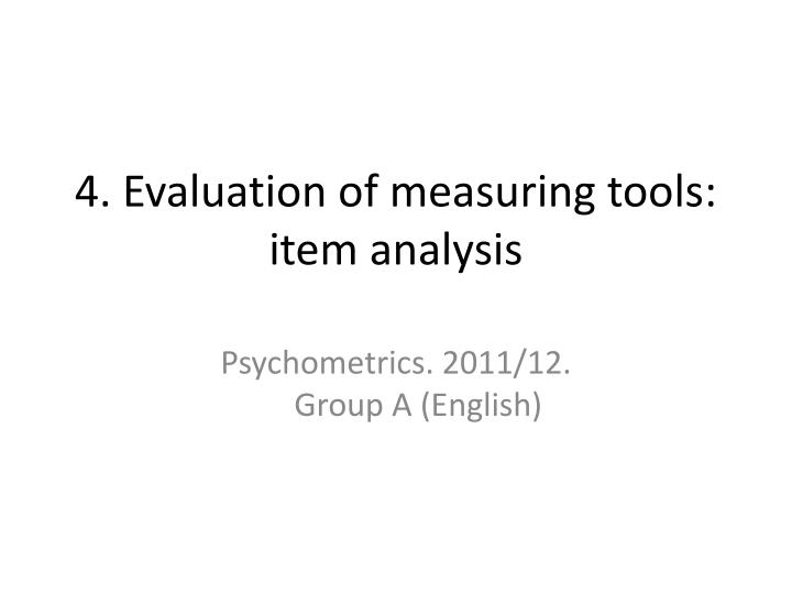 4 evaluation of measuring tools item analysis
