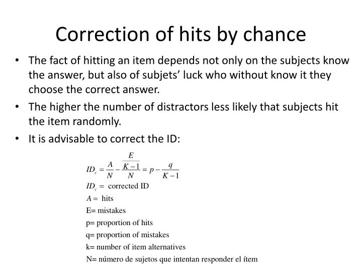 Correction of hits by chance