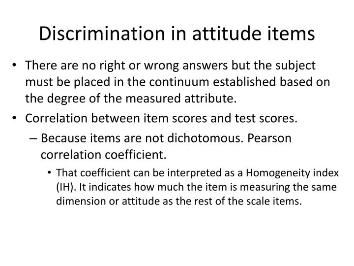 Discrimination in attitude items