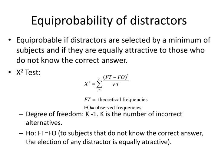 Equiprobability of distractors