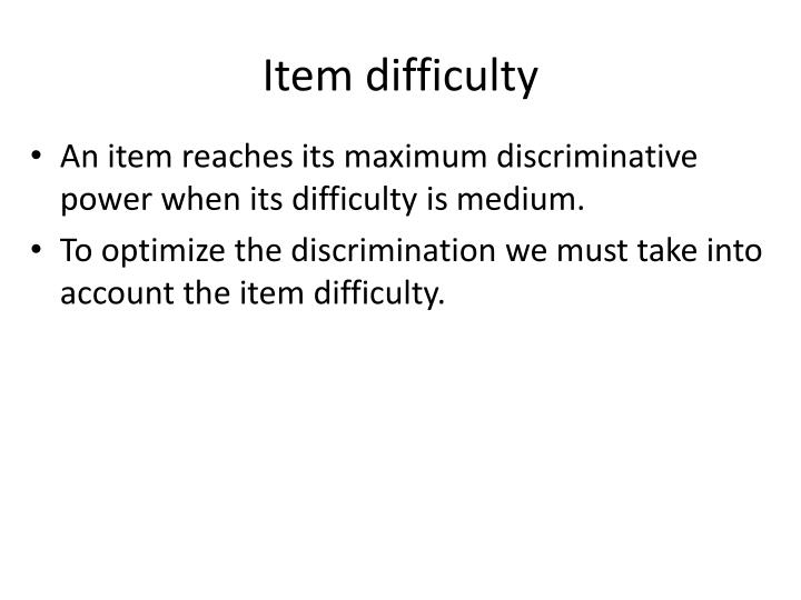 Item difficulty