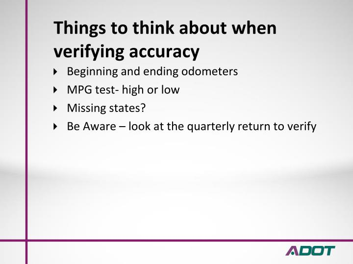 Things to think about when verifying accuracy