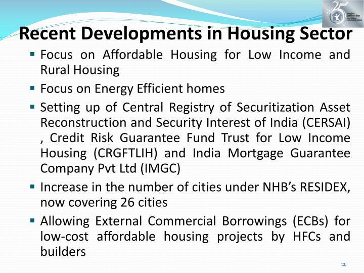 Recent Developments in Housing Sector