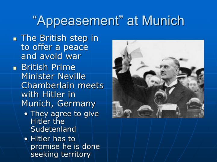 """""""Appeasement"""" at Munich"""
