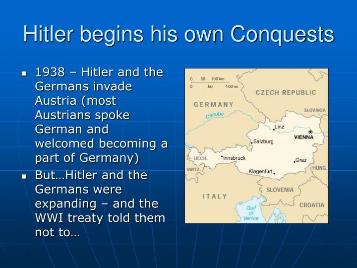 Hitler begins his own Conquests