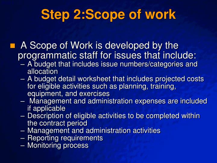 Step 2:Scope of work
